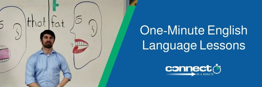 Learn How to Speak English in One Minute or Less
